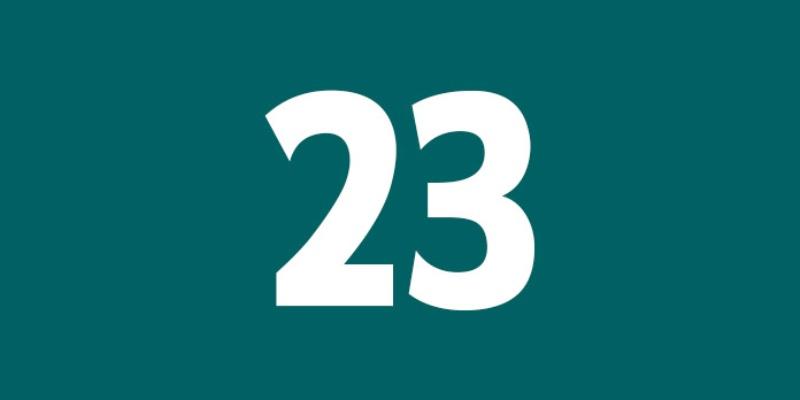 Số 23 mang ý nghĩa là những người có quyền lực dẫn đầu, bền vững mà khó ai có thể vượt qua được